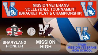 Pioneer vs Mission High School Volleyball Mission Tournament Day 2
