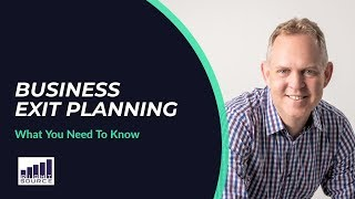 Business Exit Planning [WHAT YOU NEED TO KNOW]