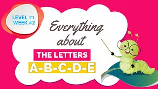 Phonics Course - Level 1 - Week 2 - All about the letters A-B-C-D-E
