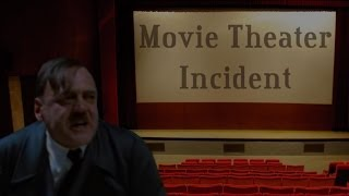 Hitler's Movie Theater Incident (a.k.a. The Downfall of Movie Theaters)
