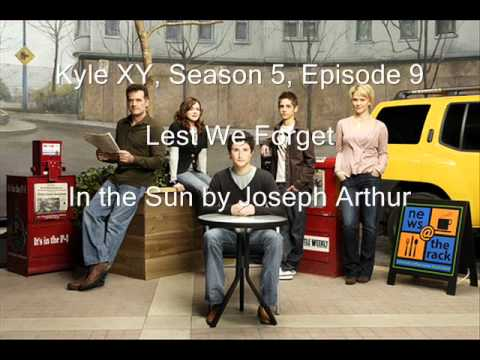 Kyle XY Season 5 Episode 9, Lest We Forget, In The Sun