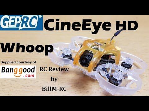 GepRC CineEye HD Cinewhoop FPV Racing Drone review