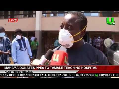 Northern Region: Mahama Donates PPEs To Tamale Teaching Hospital