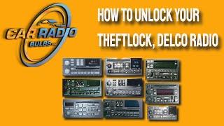 How To Unlock Your Theftlock, Delco Radio