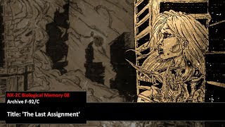 Biological Memory Archive 08 - The Last Assignment