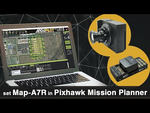 how-to-set-mapa7r-in-pixhawk-mission-planner
