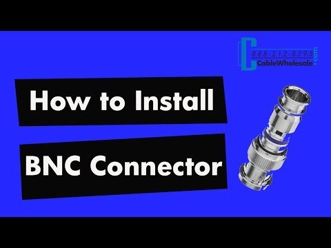 How To Install a BNC Compression Connector - RG58, RG59, RG6
