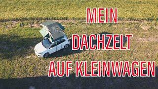 DACHZELT KLEINWAGEN  VW Polo Camping ROOF-TOP TENT Prime Tech Dachzelt Test Aufbau Montage Tips