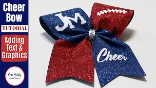 How To Make A Glitter Cheer Bow With Text And Graphics | Cheer Bow Tutorial | DIY