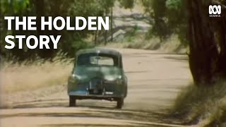 The Holden Story: the history of Australia's iconic car brand