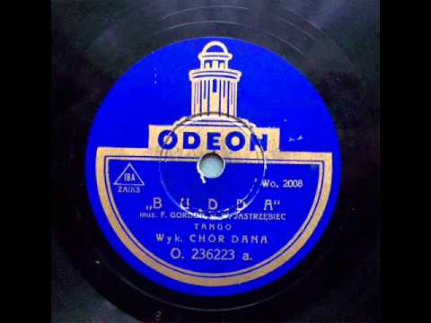 Chor Dana - Budda (Tango), ca 1932