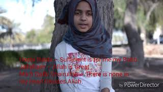 Hasbi Rabbi Jallah English Meanings On Video!Ayesha Abdul Basith's New Video!1 Thousand Subs Special