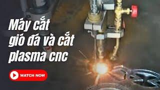 Video Máy cắt gió đá và cắt Plasma CNC