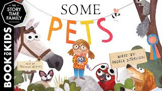 Some Pets | A fun story about animals