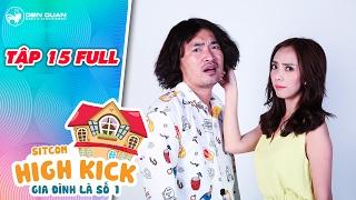 Gia đình là số 1 sitcom | tập 15 full: Thu Trang tức giận khi Tiến Luật gây sự với ba Yumi