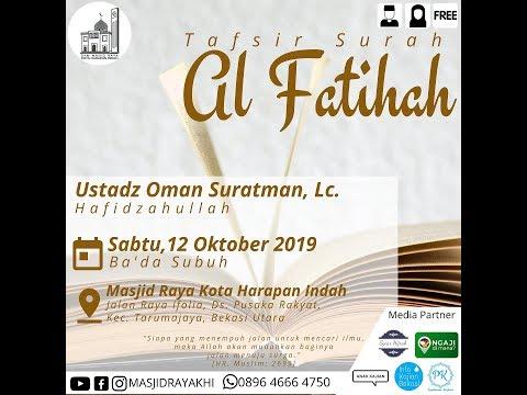 Tafsir Surah Al Fatihah - Ustadz Oman Suratman, Lc