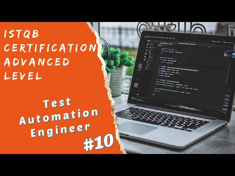 ISTQB Advanced Test Automation Engineer Certification-Session 10 ...