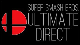 『RSS』Super Smash Bros. ULTIMATE Direct AUG-08-2018