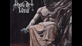 Thou Art Lord - The Regal Pulse of Lucifer (Full Album)