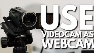 (OLD) How To Use Camcorder/DSLR/Video Camera as a Webcam