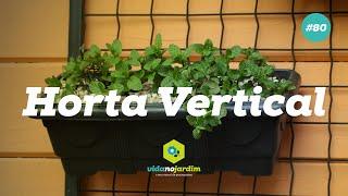 Como fazer uma horta vertical #80