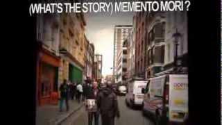 (What's the story) memento mori?