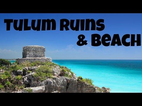 Tulum Ruins | Tulum Beach | Mayan Riviera