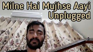 Milne Hai Mujhse Aayi Unplugged cover by Subodhh Sharma | Arijit Singh | Aashiqui 2