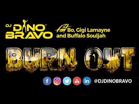 DJ Dino Bravo – Burn Out ft. Gigi Lamayne, Buffalo Souljah & Bo