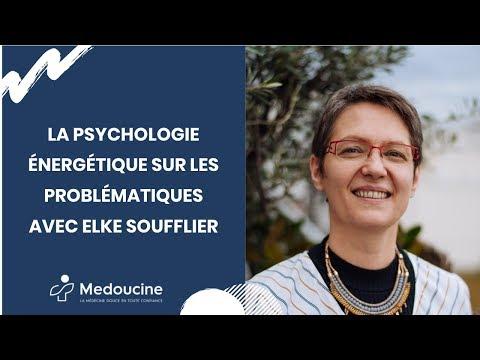 La psychologie énergétique sur les problématiques - Avec Elke SOUFFLIER