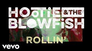 Hootie & The Blowfish   Rollin' (Lyric Video)