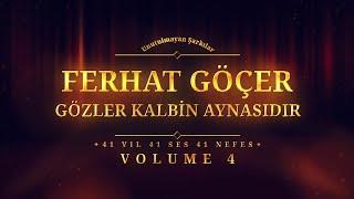 Ferhat Göçer - Gözler Kalbin Aynasıdır - (Official Audio)