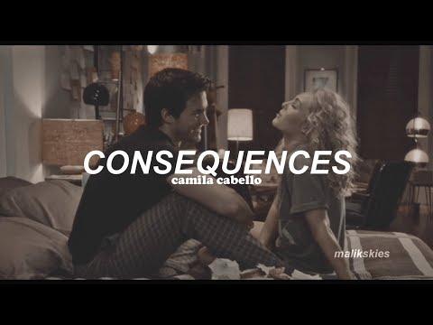 Camila Cabello - Consequences (Traducida al español)