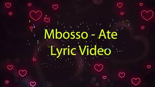Mbosso - Ate (Lyric Video)