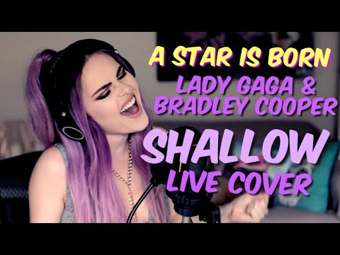 Lady Gaga, Bradley Cooper - Shallow (A Star Is Born - Live Cover)