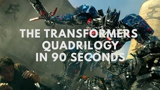 The Transformers Quadrilogy in 90 seconds