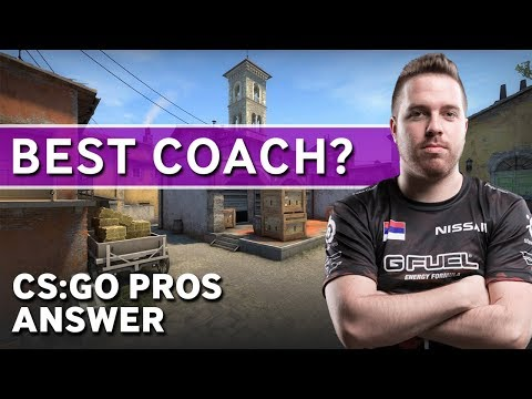 CS:GO Pros Answer: Who Is The Best Coach?