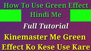 kinemaster green screen effects in hindi - TH-Clip