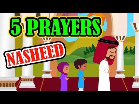The 5 Prayers | Nasheed | Islamic Song | Islamic Cartoon | Islamic Kids Videos | Story for Children