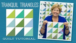 Make A Tranquil Triangles Quilt With Jenny Doan Of Missouri Star! (Video Tutorials)