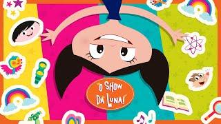 O Show Da Luna! - Eu Quero Saber