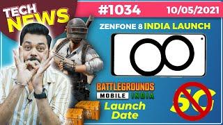 Ngày ra mắt Battlegrounds dành cho thiết bị di động tại Ấn Độ, Ngày ra mắt Zenfone 8 tại Ấn Độ, Tin buồn 5G, Bảng điều khiển của Apple- # TTN1034