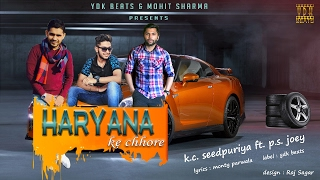 Haryana Ke Chhore Lyrics Video KC Seedpuriya  Ft PS JoeY  Latest Haryanvi Songs  YDK BEATS