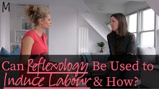Can reflexology be used to induce labour and how?