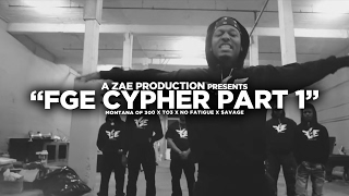 Montana Of 300 x TO3 x $avage x No Fatigue FGE CYPHER Shot By @AZaeProduction