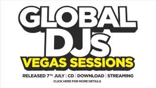 Global DJs - Vegas Sessions Minimix 1 (Out July 7th - 3CDs - 60 Tracks)