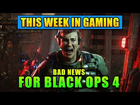 Bad News For Black Ops 4 – This Week in Gaming | FPS News