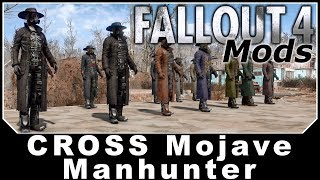 Fallout 4 Mods - CROSS Mojave Manhunter