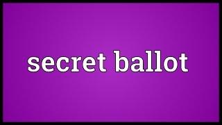 Secret ballot Meaning
