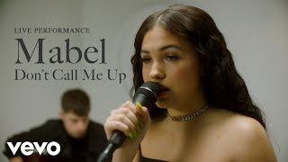 "Mabel   ""Don't Call Me Up"" Live Performance 